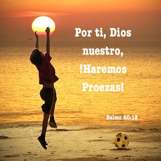 En Dios haremos proezas