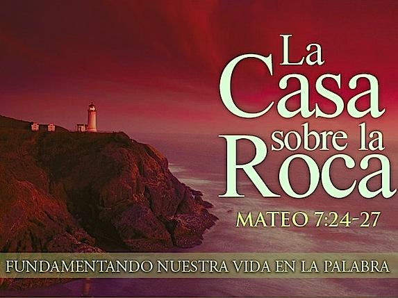 Cimientos firmes para nuestro futuro las cartas de magie for Casa la roca