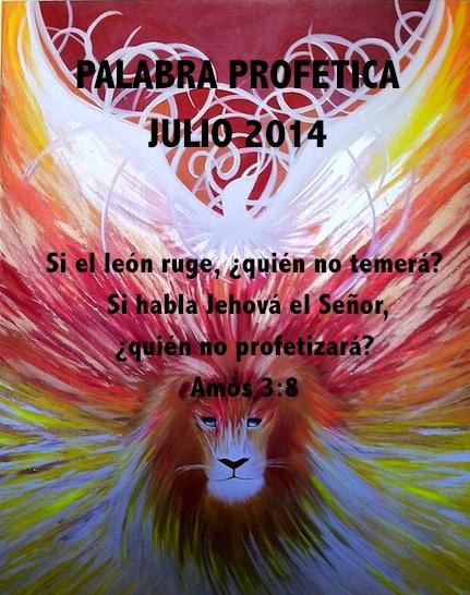 PALABRA PROFÉTICA MES DE JULIO 2014