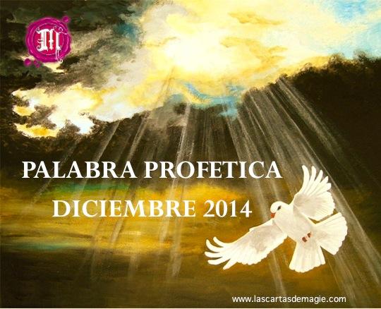 Palabra Profética mes de Diciembre 2014