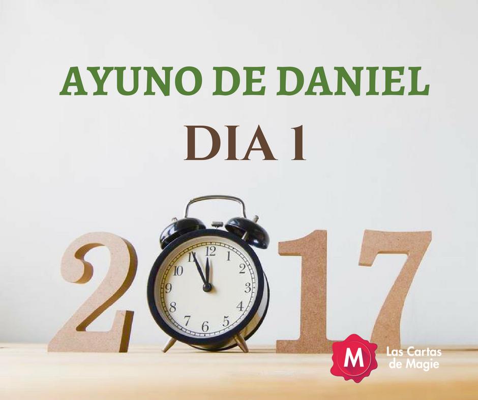 ENFOQUE DE ORACION DIA 1 AYUNO DE DANIEL