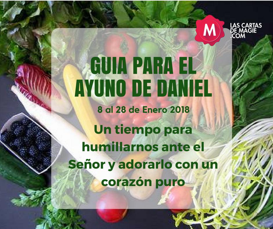 GUIA PARA EL AYUNO DE DANIEL 8 AL 28 DE ENERO 2018